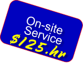 On-site  Service $125.hr